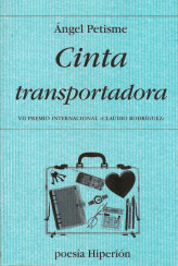 Cinta Transportadora, de Ángel Patisme.