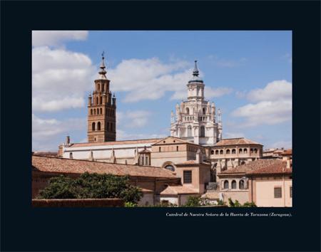 Alfar Mudéjar siglo XXI. Catálogo. Catedral de Nuestra Señora de la Huerta de Tarazona (Zaragoza).