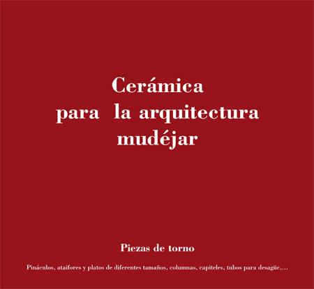 Alfar Mudéjar siglo XXI. Catálogo. Continuación.